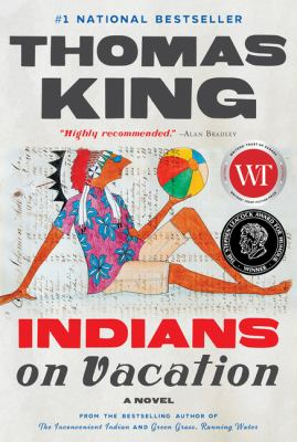 Indians on Vacation, Thomas King