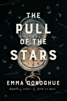 The Pull of the Stars, Emma Donoghue