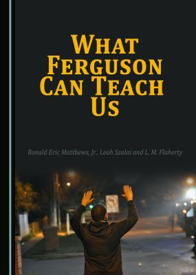 Cover of What Ferguson Can Teach Us