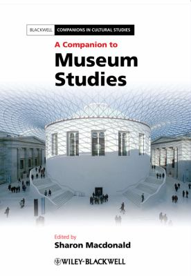 A Companion to Museum Studies, 2011