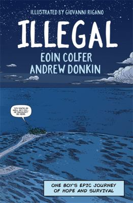 Illegal a graphic novel by Eoin Colfer