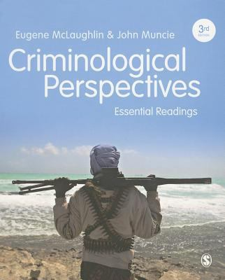 Criminological Perspectives Essential Readings. Eugene McLaughlin and John Muncie.