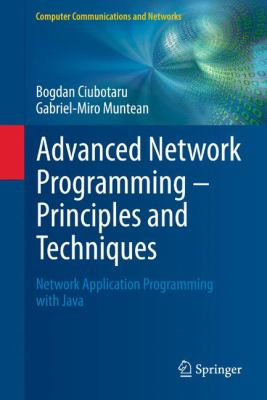 book cover:  Advanced Network Programming - Principles and Techniques