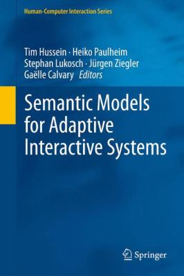 book cover: Semantic Models for Adaptive Interactive Systems