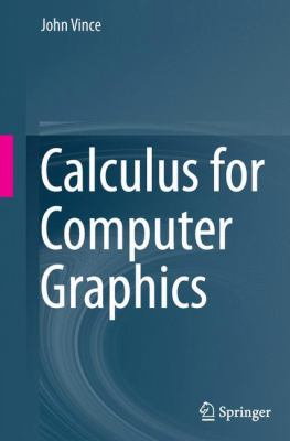 book cover:  Calculus for Computer Graphics