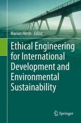 book cover:  Ethical Engineering for International Development and Environmental Sustainability