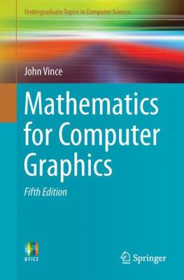 book cover: Mathematics for Computer Graphics