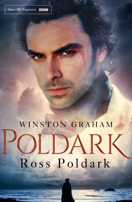 This is an image of the book cover of Ross Poldark : a novel of Cornwall, 1783-1787.