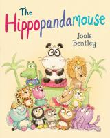 'The Hippopandamouse' by author Jools Bentley -- book cover image