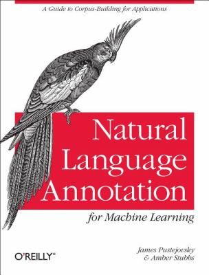 book cover: Natural Language Annotation for Machine Learning