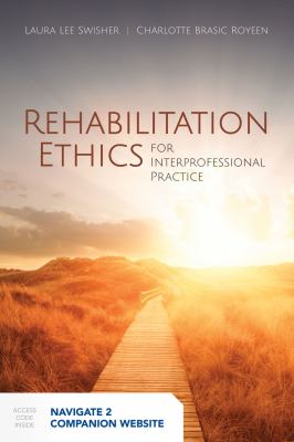 Rehabilitation Ethics for Interprofessional Practice cover and link