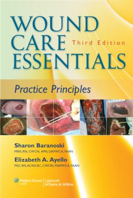 Wound Care Essentials: Practice Principles (3rd ed.)