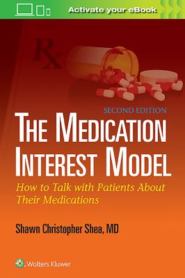 The medication interest model : how to talk with patients about their medications