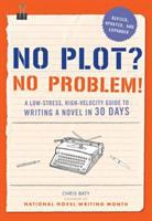 Book cover for No Plot? No Problem!