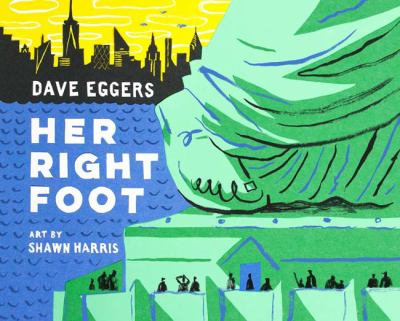 Her Right Foot ​By Dave Eggers