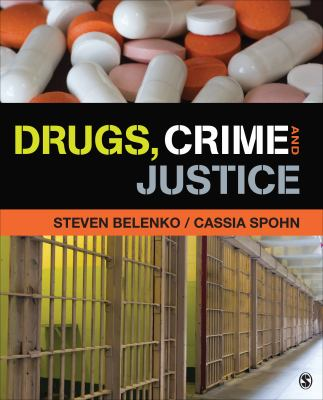 Drugs, Crime and Justice