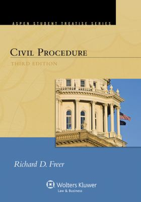 Civil Procedure (Aspen Treatise Series)