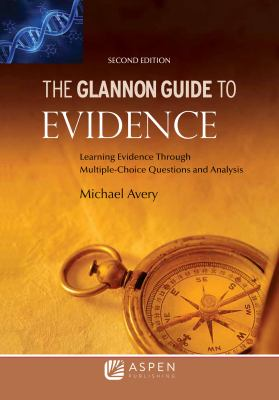 Link to Glannon Guide to Evidence