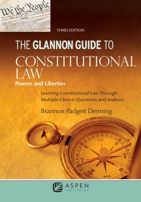 Link to Glannon Guide to Constitutional Law