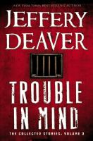 Book cover for Trouble in Mind by Jeffery Deaver