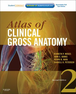 Atlas of Clinical Gross Anatomy - Opens in a new window