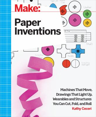Make - Paper Inventions cover