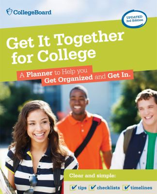 Get It Together for College, 3rd Edition