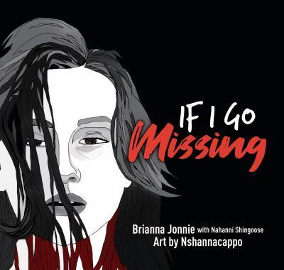 If I Go Missing by Brianna Jonnie