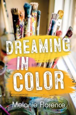 Dreaming in Colour by Melanie Florence