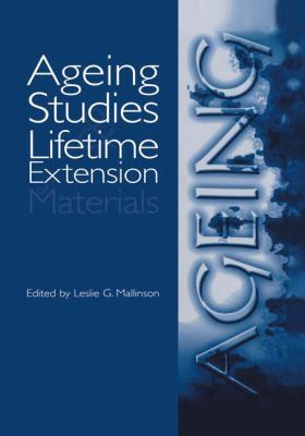 Book Cover: Ageing Studies and Lifetime Extension of Materials