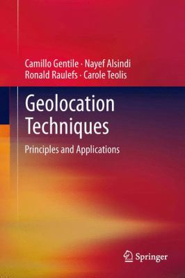 Book Cover : Geolocation Techniques : priinciples and applications