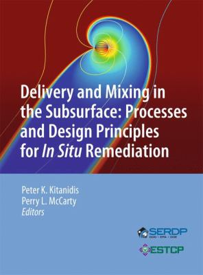 book cover: Delivery and Mixing in the Subsurface