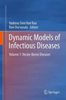 book cover: Dynamic Models of Infectious Diseases - Volume 1, Vector-borne diseases