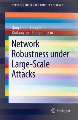 book cover: Network Robustness under Large-Scale Attacks