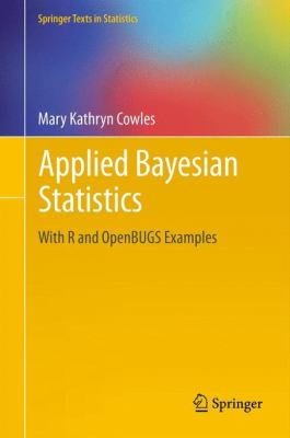 book cover: Applied Bayesian Statistics: with R and OpenBUGS examples