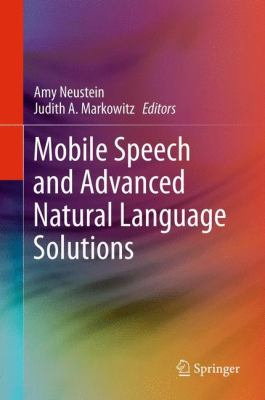 book cover: Mobile Speech and Advanced Natural Language Solutions