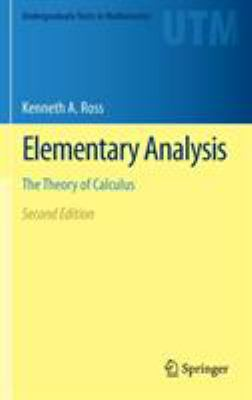 book cover: Elementary Analysis: the theory of calculus