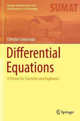 book cover: Differential Equations: a primer for scientists and engineers (2013)