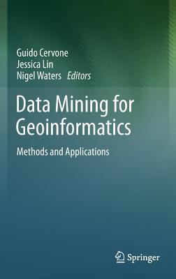 book cover: Data Mining for Geoinformatics