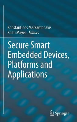 book cover: Secure Smart Embedded Devices, Platforms and Applications