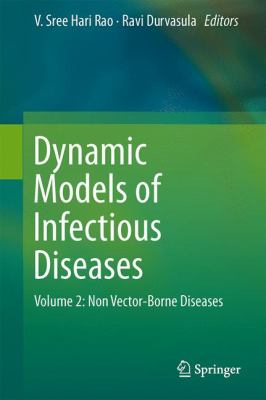 book cover: Dynamic Models of Infectious Diseases - Volume 2, Non vector-borne diseases