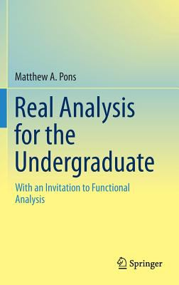 book cover: Real Analysis for the Undergraduate