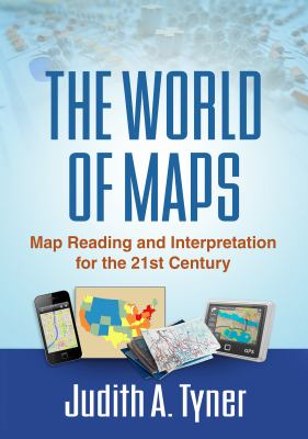 book cover: The World of Maps: map reading and interpretation for the 21st century