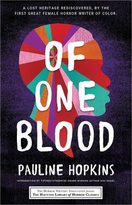 Of one blood : by Hopkins, Pauline E.