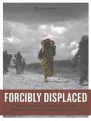 Forcibly Displaced by World Bank Group (Editor)