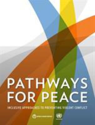 Pathways for Peace by The United Nations World Bank Group (Editor)