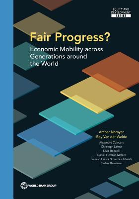 Fair Progress? : Economic Mobility Across Generations Around the World by Ambar Narayan, Roy Van der Weide, Alexandru Cojocaru