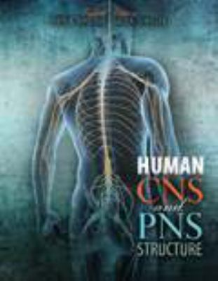Human CNS and PNS Structure