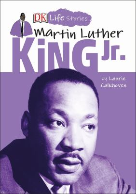 DK Life Stories: Martin Luther King Jr