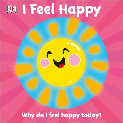 I feel happy : why do I feel happy today?